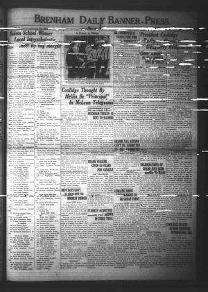 Primary view of Brenham Daily Banner-Press (Brenham, Tex.), Vol. 40, No. 289], Ed. 1 Thursday, March 6, 1924