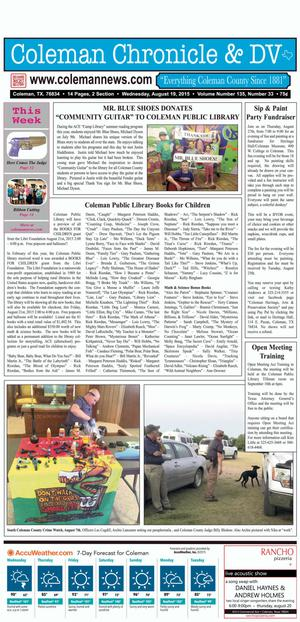 Coleman Chronicle & DV (Coleman, Tex.), Vol. 135, No. 33, Ed. 1 Wednesday, August 19, 2015