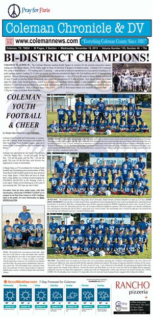 Coleman Chronicle & DV (Coleman, Tex.), Vol. 135, No. 46, Ed. 1 Wednesday, November 18, 2015