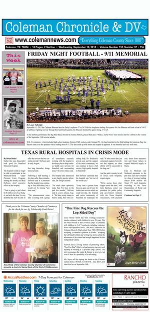 Coleman Chronicle & DV (Coleman, Tex.), Vol. 135, No. 37, Ed. 1 Wednesday, September 16, 2015