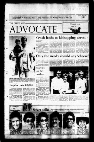 Primary view of The Cleveland Advocate (Cleveland, Tex.), Vol. 63, No. 25, Ed. 1 Wednesday, March 24, 1982