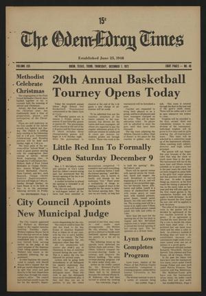 The Odem-Edroy Times (Odem, Tex.), Vol. 21, No. 49, Ed. 1 Thursday, December 7, 1972