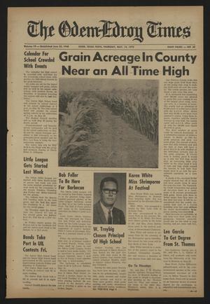 The Odem-Edroy Times (Odem, Tex.), Vol. 19, No. 30, Ed. 1 Thursday, May 14, 1970