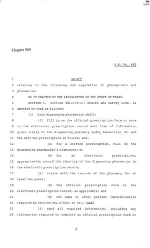 86th Texas Legislature, Regular Session, Senate Bill 683, Chapter 965, 86th Legislature of Texas, Senate Bills, An act relating to the licensing and regulation of pharmacists and pharmacies.