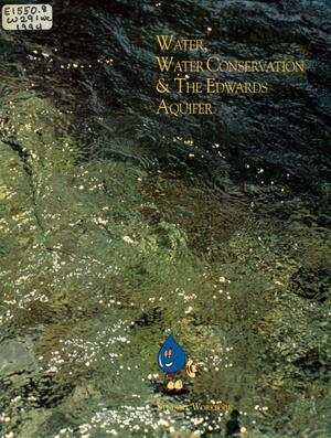 Water, Water Conservation, & The Edwards Aquifer - Student Workbook