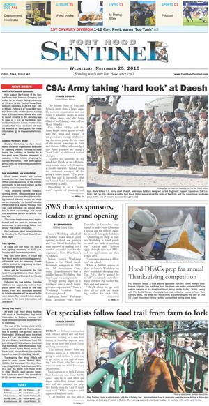 Primary view of object titled 'Fort Hood Sentinel (Fort Hood, Tex.), Vol. 73, No. 47, Ed. 1 Thursday, November 26, 2015'.