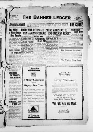 The Banner-Ledger (Ballinger, Tex.), Vol. 43, No. 14, Ed. 1 Friday, December 21, 1923
