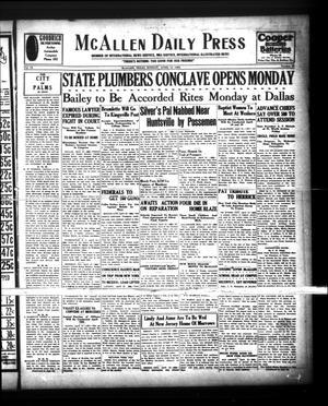 McAllen Daily Press (McAllen, Tex.), Vol. 9, No. 99, Ed. 1 Sunday, April 14, 1929