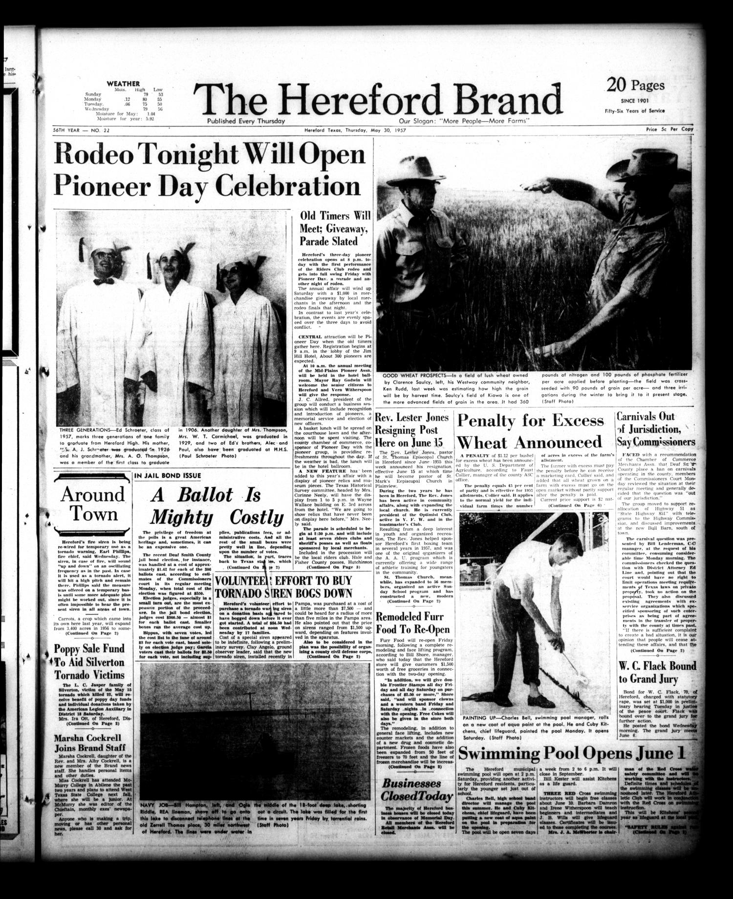 The Hereford Brand (Hereford, Tex.), Vol. 56, No. 22, Ed. 1 Thursday, May 30, 1957                                                                                                      [Sequence #]: 1 of 19