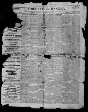Primary view of object titled 'The Greenville Banner. (Greenville, Tex.), Vol. 13, No. 31, Ed. 1, Wednesday, June 1, 1887'.