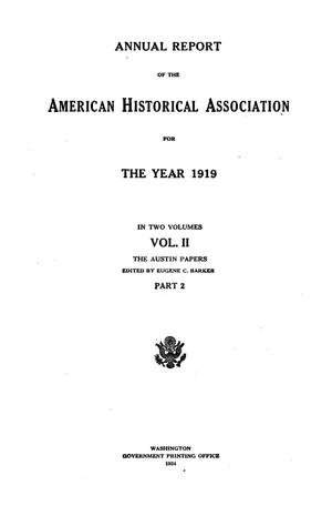 Primary view of object titled 'Annual Report of the American Historical Association for The Year 1919: In Two Volumes,  Volume 2, Part 2'.
