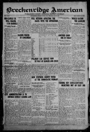 Breckenridge American (Breckenridge, Tex), Vol. 1, No. 25, Ed. 1, Wednesday, July 28, 1920