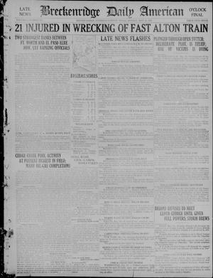 Primary view of object titled 'The Breckenridge Daily American (Breckenridge, Tex), Vol. 1, No. 274, Ed. 2, Monday, May 16, 1921'.