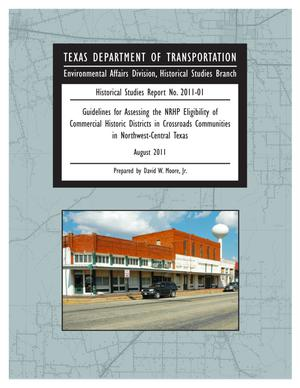 Guidelines for Assessing the NRHP Eligibility of Commercial Historic Districts in Crossroads Communities in Northwest-Central Texas