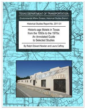 Historic-age Motels in Texas from the 1950s to the 1970s: An Annotated Guide to Selected Studies