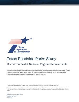 Texas Roadside Parks Study: Historic Context & National Register Requirements