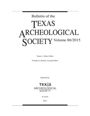 Bulletin of the Texas Archeological and Paleontological Society, Volume 86, 2015