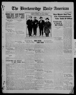 Primary view of The Breckenridge Daily American (Breckenridge, Tex), Vol. 2, No. 243, Ed. 1, Monday, April 10, 1922