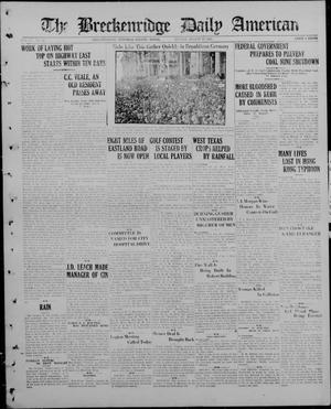 Primary view of object titled 'The Breckenridge Daily American (Breckenridge, Tex), Vol. 4, No. 42, Ed. 1, Sunday, August 19, 1923'.