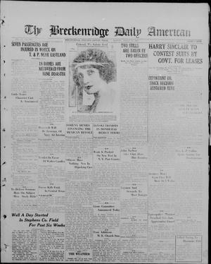 Primary view of object titled 'The Breckenridge Daily American (Breckenridge, Tex), Vol. 4, No. 215, Ed. 1, Monday, March 10, 1924'.