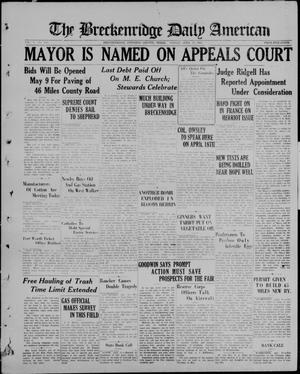 Primary view of object titled 'The Breckenridge Daily American (Breckenridge, Tex), Vol. 5, No. 240, Ed. 1, Friday, April 10, 1925'.