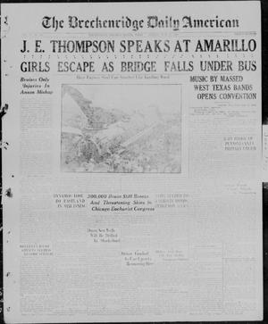 Primary view of object titled 'The Breckenridge Daily American (Breckenridge, Tex), Vol. 6, No. 301, Ed. 1, Monday, June 21, 1926'.