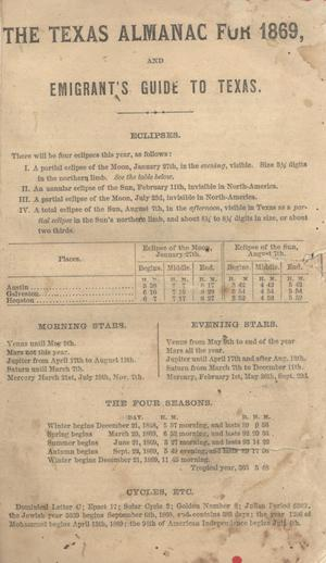 Primary view of object titled 'The Texas Almanac for 1869 and Emigrant's Guide to Texas.'.
