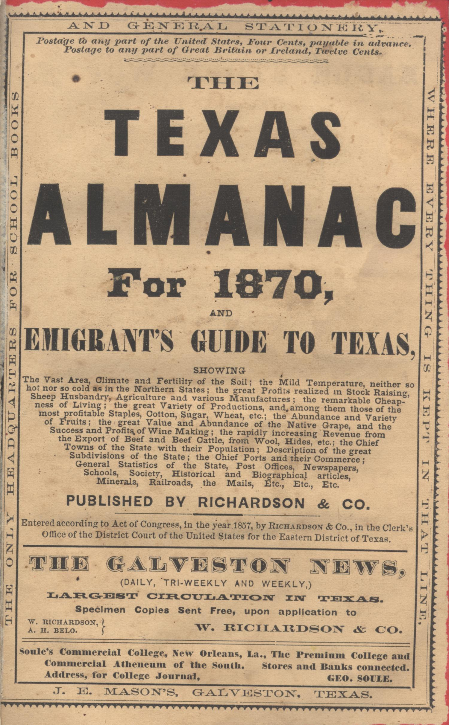 The Texas Almanac for 1870, and Emigrant's Guide to Texas                                                                                                      Front Cover