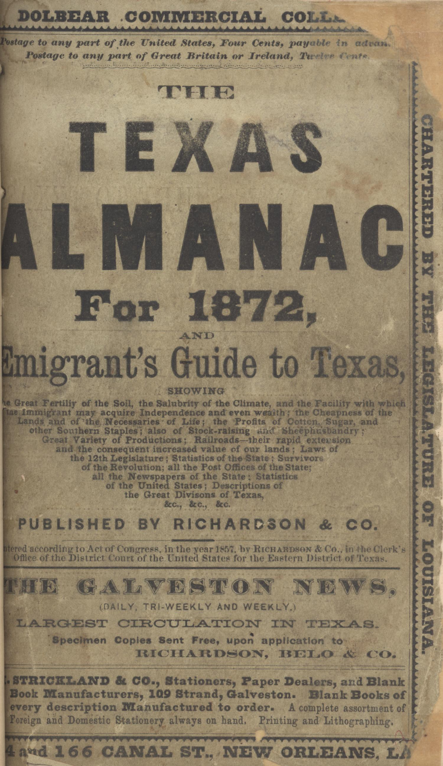 The Texas Almanac for 1872, and Emigrant's Guide to Texas.                                                                                                      Front Cover