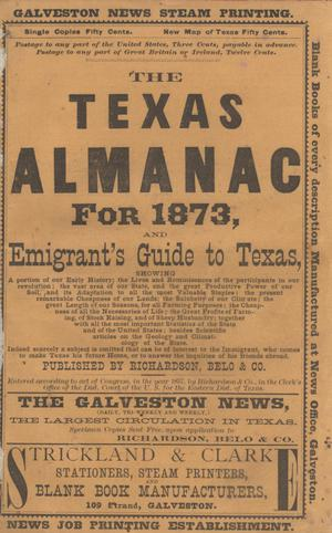 Primary view of object titled 'The Texas Almanac for 1873, and Emigrant's Guide to Texas'.