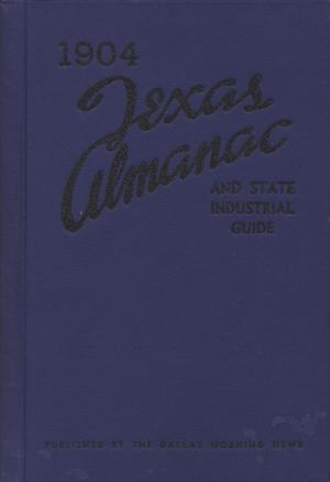 Primary view of object titled 'Texas Almanac and State Industrial Guide for 1904'.