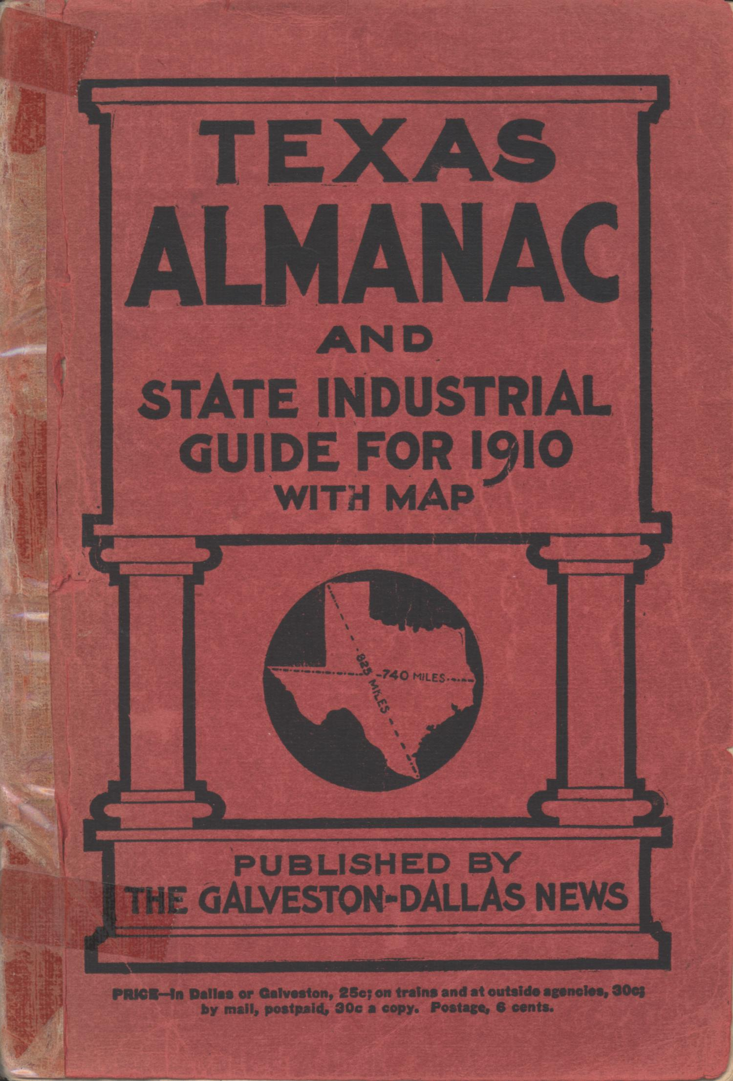 Texas Almanac and State Industrial Guide for 1910 with Map                                                                                                      Front Cover
