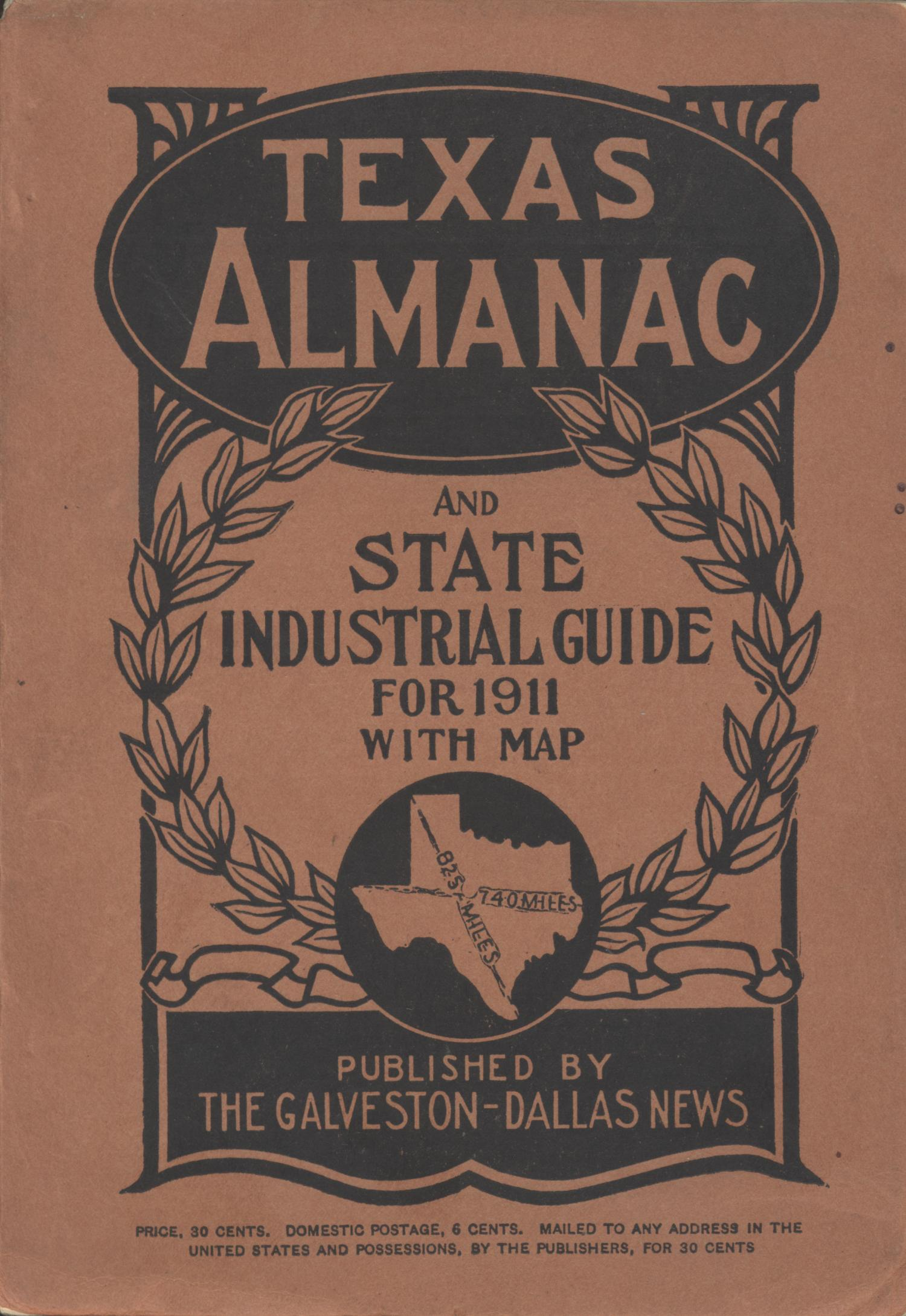 Texas Almanac and State Industrial Guide for 1911 with Map                                                                                                      Front Cover