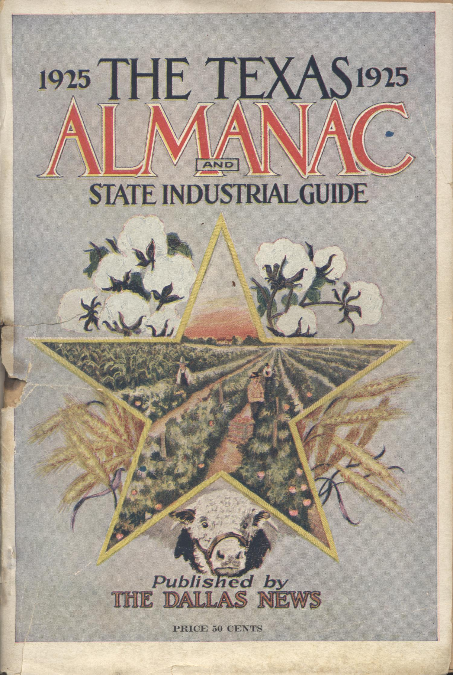 The Texas Almanac and State Industrial Guide 1925                                                                                                      Front Cover