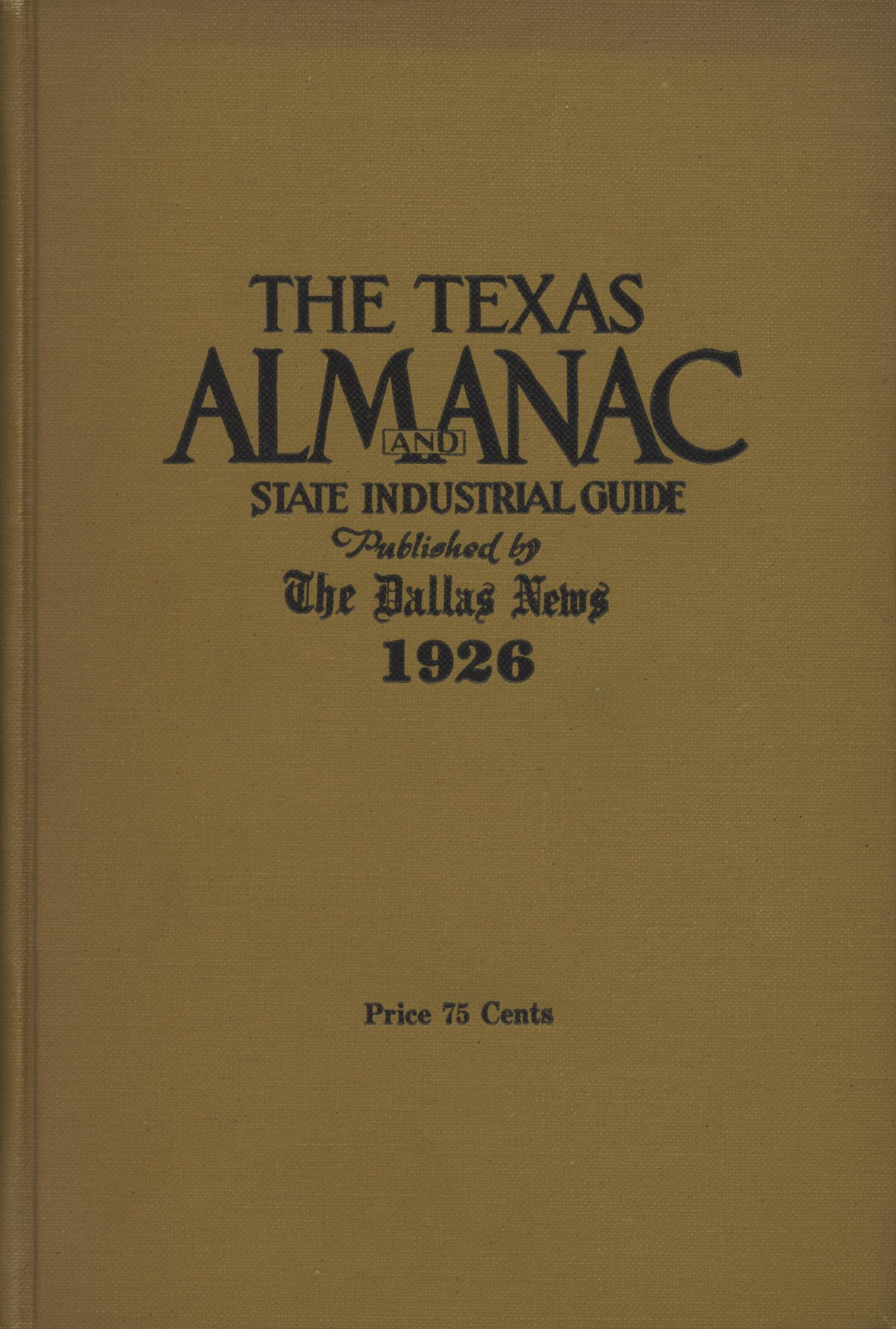 The Texas Almanac and State Industrial Guide 1926                                                                                                      Front Cover