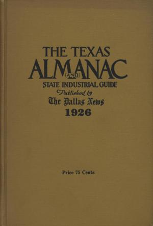Primary view of object titled 'The Texas Almanac and State Industrial Guide 1926'.