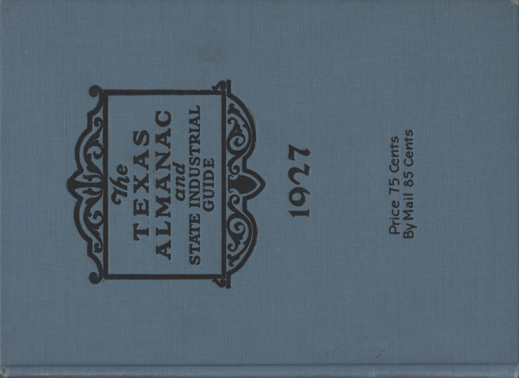 1927 The Texas Almanac and State Industrial Guide                                                                                                      Front Cover
