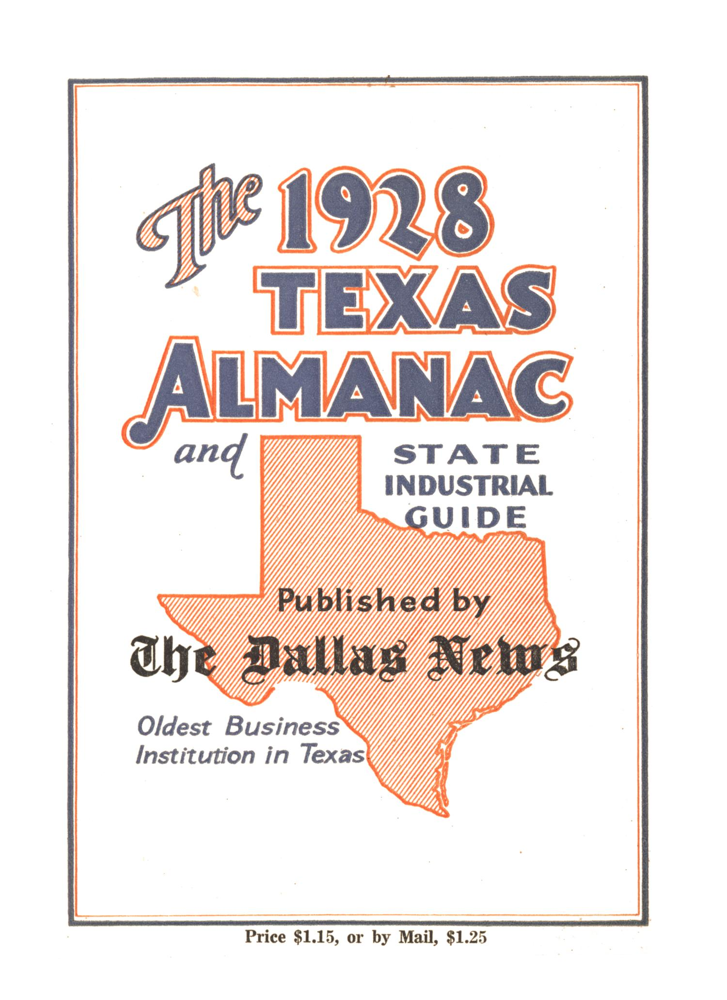The 1928 Texas Almanac and State Industrial Guide                                                                                                      None