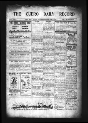 The Cuero Daily Record (Cuero, Tex.), Vol. 32, No. 78, Ed. 1 Friday, April 1, 1910