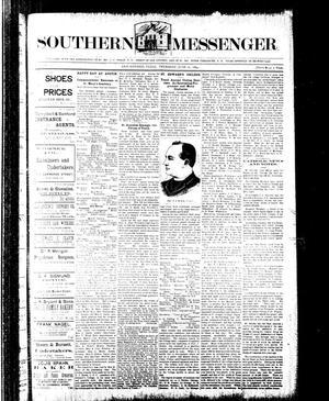 Primary view of Southern Messenger. (San Antonio, Tex.), Vol. [3], No. [16], Ed. 1 Thursday, June 21, 1894