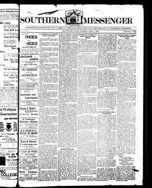 Southern Messenger (San Antonio, Tex.), Vol. 5, No. 8, Ed. 1 Thursday, April 23, 1896