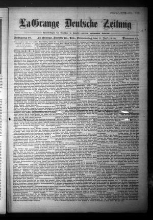 Primary view of La Grange Deutsche Zeitung (La Grange, Tex.), Vol. 28, No. 47, Ed. 1 Thursday, July 11, 1918