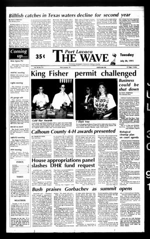 The Wave (Port Lavaca, Tex.), Vol. 100, No. 216, Ed. 1 Tuesday, July 30, 1991