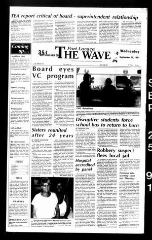 The Wave (Port Lavaca, Tex.), Vol. 100, No. 257, Ed. 1 Wednesday, September 25, 1991