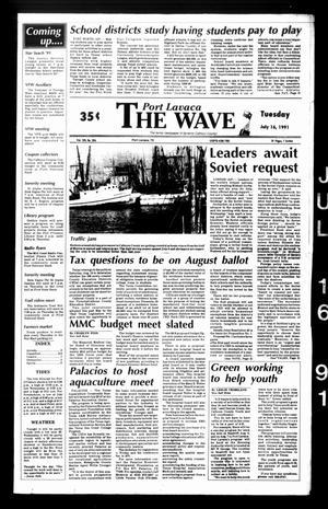 The Wave (Port Lavaca, Tex.), Vol. 100, No. 206, Ed. 1 Tuesday, July 16, 1991