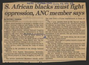 [Clipping: S. African blacks must fight oppression, ANC member says]