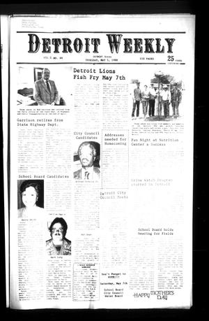 Primary view of Detroit Weekly (Detroit, Tex.), Vol. 2, No. 44, Ed. 1 Thursday, May 5, 1988
