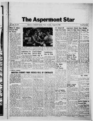 Primary view of object titled 'The Aspermont Star (Aspermont, Tex.), Vol. 65, No. 50, Ed. 1  Thursday, August 15, 1963'.