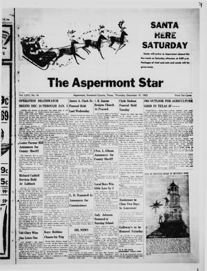 Primary view of object titled 'The Aspermont Star (Aspermont, Tex.), Vol. 66, No. 16, Ed. 1  Thursday, December 19, 1963'.