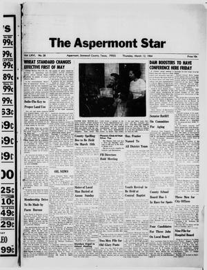 Primary view of object titled 'The Aspermont Star (Aspermont, Tex.), Vol. 66, No. 28, Ed. 1  Thursday, March 12, 1964'.